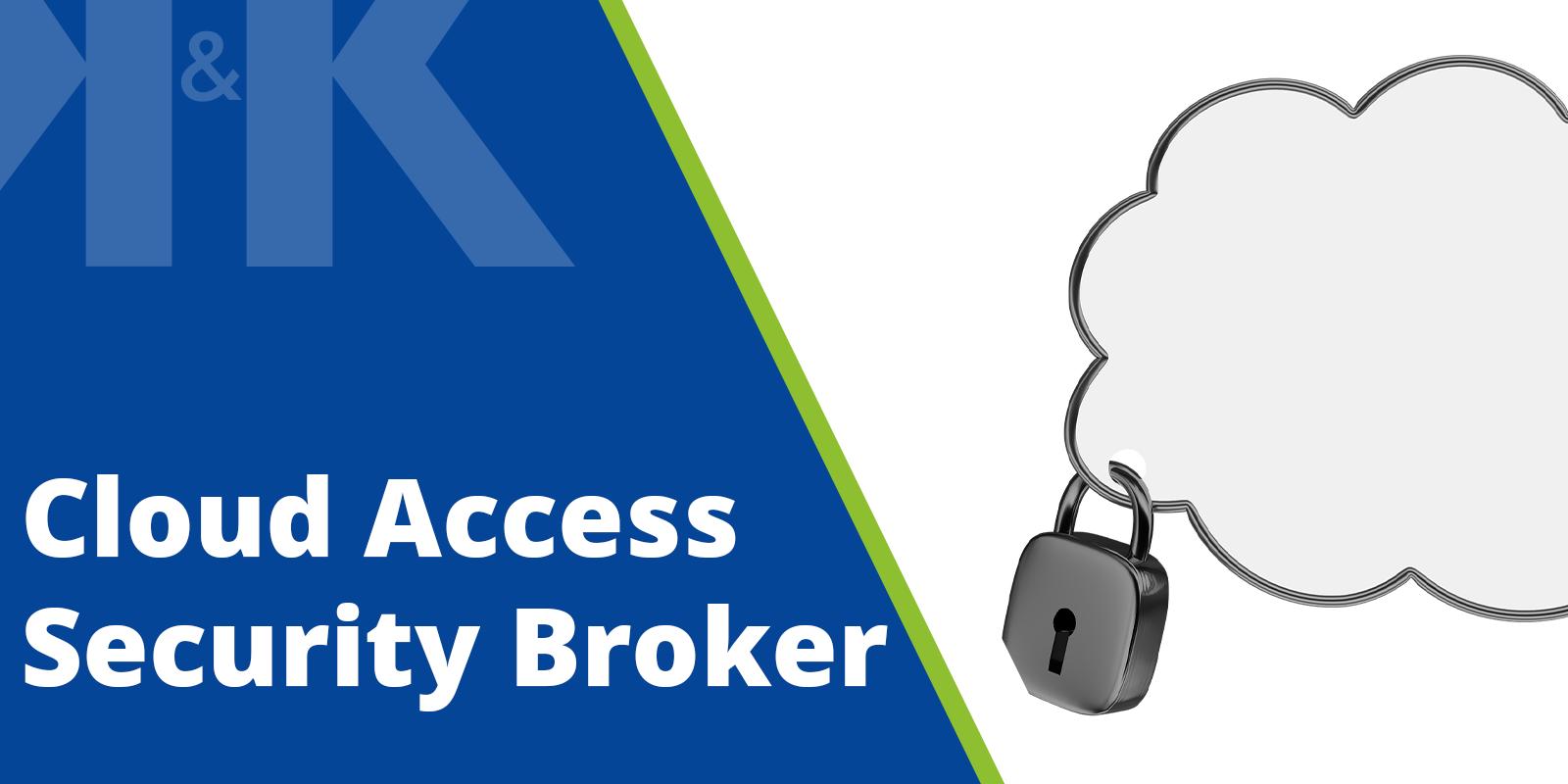 """Vorschaubild für einen Blogpost zum Thema: """"Cloud-Access-Security-Broker"""". Es zeigt den Textzug """"Cloud-Access-Security-Broker"""". Gestaltet im Corporate Design der K&K Software AG."""
